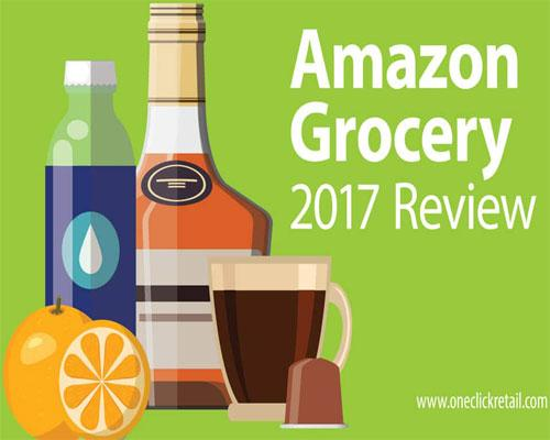 One Click Retail Amazon Grocery 2017 Review