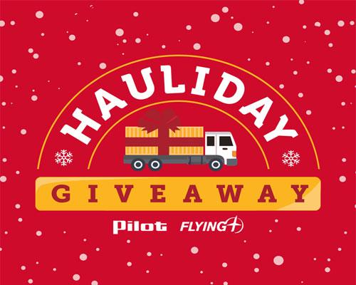 Pilot Flying J's Hauliday Giveaway
