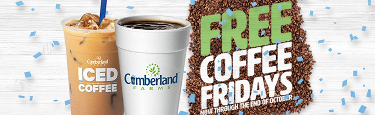 Cumberland Farms is giving away free coffee on Fridays in October.