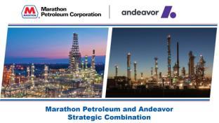 Marathon Petroleum and Andeavor strategic combination